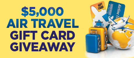 $5,000 Air Travel Gift Crd Giveaway